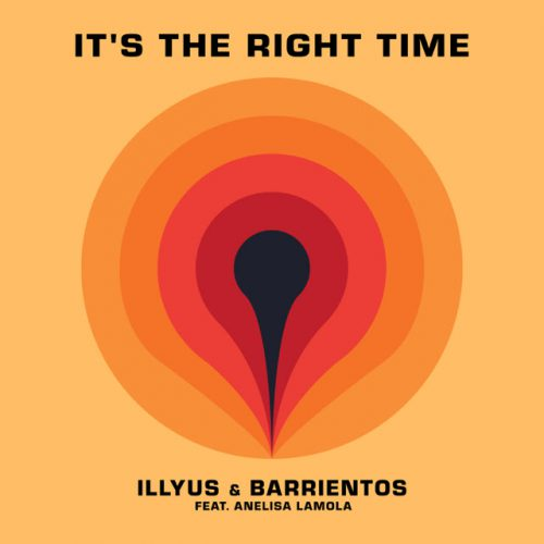 Illyus & Barrientos It's The Right Time